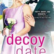 Spotlight & Giveaway: Decoy Date by Mira Lyn Kelly