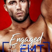 Spotlight & Giveaway: Engaged to the EMT by Piper Rayne