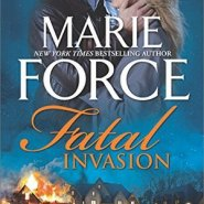 REVIEW: Fatal Invasion by Marie Force