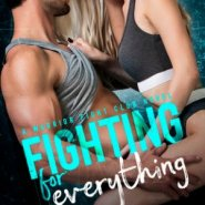 REVIEW: Fighting for Everything by Laura Kaye