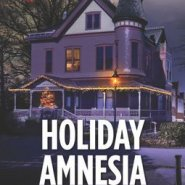 REVIEW: Holiday Amnesia by Lynette Eason