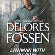 REVIEW: Lawman with a Cause by Delores Fossen