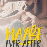 Spotlight & Giveaway: Maybe Ever After by Cassie Graham