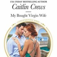 REVIEW: My Bought Virgin Wife by Caitlin Crews