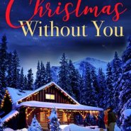 Spotlight & Giveaway: Not Christmas Without You by Jane Porter