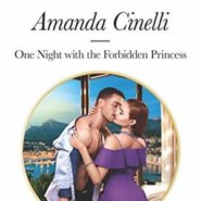 REVIEW: One Night with the Forbidden Princess by Amanda Cinelli