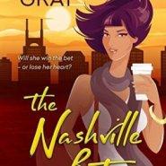 Spotlight & Giveaway: The Nashville Bet by Shana Gray