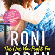 Spotlight & Giveaway: The One You Fight For by Roni Loren