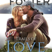 REVIEW: Trails of Love by Melissa Foster