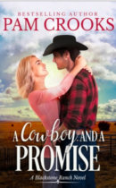 Spotlight & Giveaway: A Cowboy and A Promise by Pam Crooks