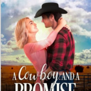 REVIEW: A Cowboy and A Promise by Pam Crooks
