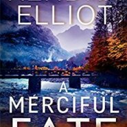 REVIEW: A Merciful Fate by Kendra Elliot