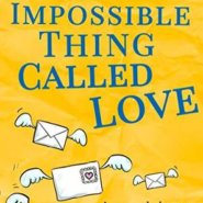 REVIEW: An Impossible Thing Called Love by Belinda Missen