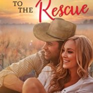 Spotlight & Giveaway: Cowboy to the Rescue by Ann B. Harrison
