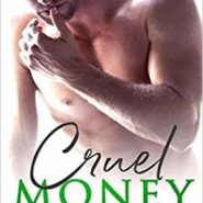 REVIEW: Cruel Money  by K.A. Linde