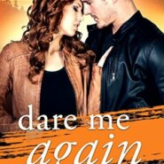 REVIEW: Dare Me Again by Shelly Alexander