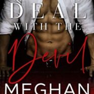Spotlight & Giveaway: Deal with the Devil by Meghan March