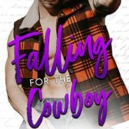 REVIEW: Falling for the Cowboy by Kennedy Fox