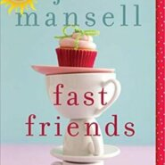 REVIEW: Fast Friends by Jill Mansell