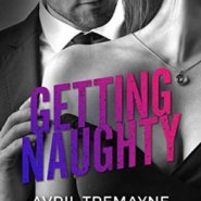 REVIEW: Getting Naughty by Avril Tremayne
