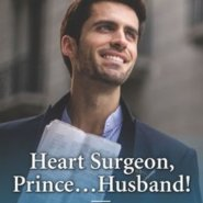 REVIEW: Heart Surgeon…Prince, Husband by Kate Hardy