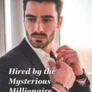 REVIEW: Hired by the Mysterious Millionaire by Ally Blake