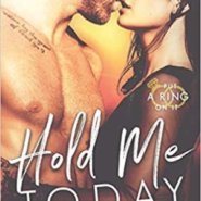 Spotlight & Giveaway: Hold Me Today by Maria Luis