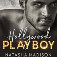 REVIEW: Hollywood Playboy by Natasha Madison