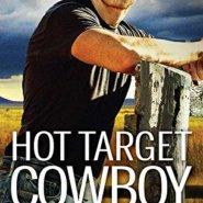 Spotlight & Giveaway: Hot Target Cowboy by June Faver