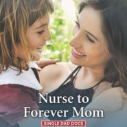 REVIEW: Nurse to Forever Mom by Susan Carlisle