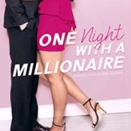 REVIEW: One Night with a Millionaire by Shannyn Schroeder