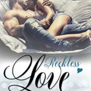 Spotlight & Giveaway: Reckless Love by Kelly Elliott