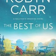 REVIEW: The Best of Us by Robyn Carr