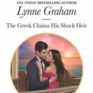 REVIEW: The Greek Claims His Shock Heir by Lynne Graham