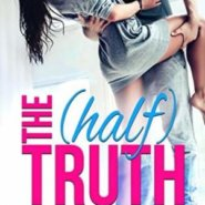REVIEW: The (Half) Truth by Leddy Harper