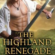 Spotlight & Giveaway: The Highland Renegade by Amy Jarecki