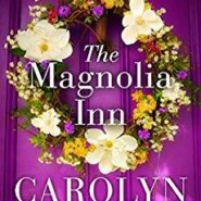 Spotlight & Giveaway: The Magnolia Inn by Carolyn Brown