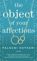 Spotlight & Giveaway: The Object of Your Affections by Falguni Kothari