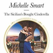 REVIEW: The Sicilian's Bought Cinderella by Michelle Smart