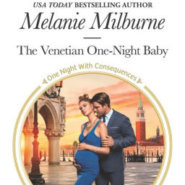 REVIEW: The Venetian One-Night Baby by Melanie Milburne