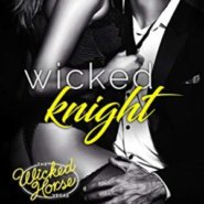 Spotlight & Giveaway: Wicked Knight by Sawyer Bennett