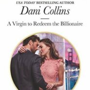 Spotlight & Giveaway: A Virgin to Redeem the Billionaire by Dani Collins