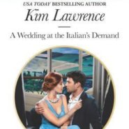 REVIEW: A Wedding at the Italian's Demand by Kim Lawrence