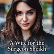 REVIEW: A Wife for the Surgeon Sheikh by Meredith Webber