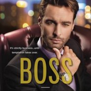 Spotlight & Giveaway: Boss by Katy Evans