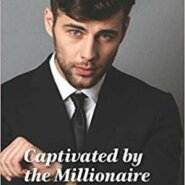 REVIEW: Captivated By The Millionaire  by Nina Singh