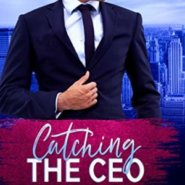 Spotlight & Giveaway: Catching the CEO by Victoria Davies