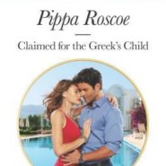 REVIEW: Claimed for the Greek's Child by Pippa Roscoe