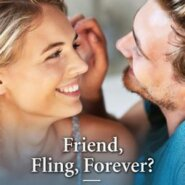 REVIEW: Friend, Fling, Forever? by Janice Lynn