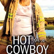 Spotlight & Giveaway: Hot For A Cowboy by Kim Redford